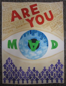 "Illustration of an eye with the words ""are you mad""."